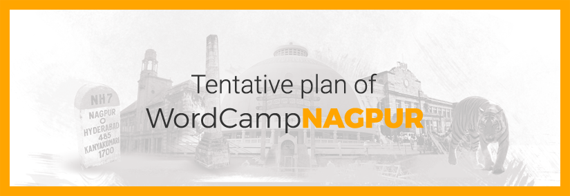 Here's the action blueprint for WordCamp Nagpur