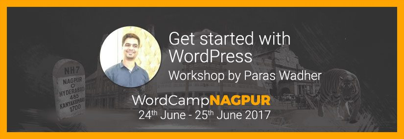 Get started with WordPress, Workshop By Paras Wadher
