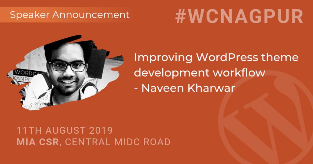 Naveen will help you improve your WordPress theme
